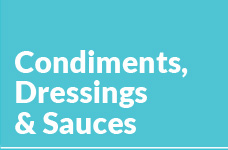 Condiments, Dressings & Sauces